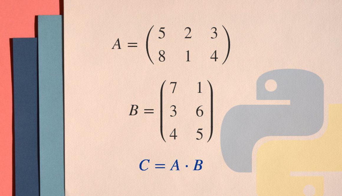 Matrixmultiplikation Python Matrizenmultiplikation Matrix multiplizieren